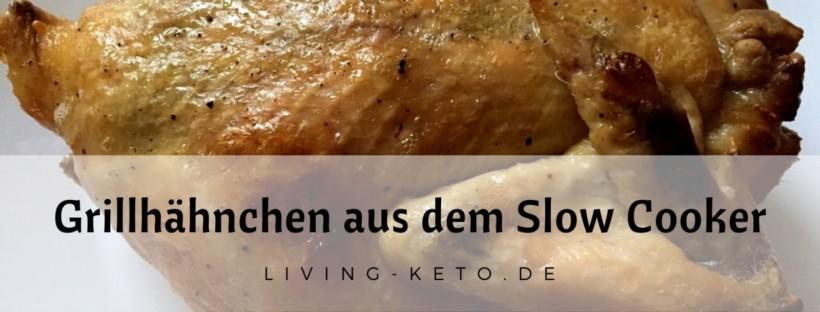 Grillhähnchen aus dem Slow Cooker