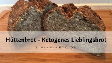 Hüttenbrot … Unser Lieblings-Keto-Brot!