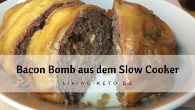 Bacon Bomb aus dem Slow Cooker