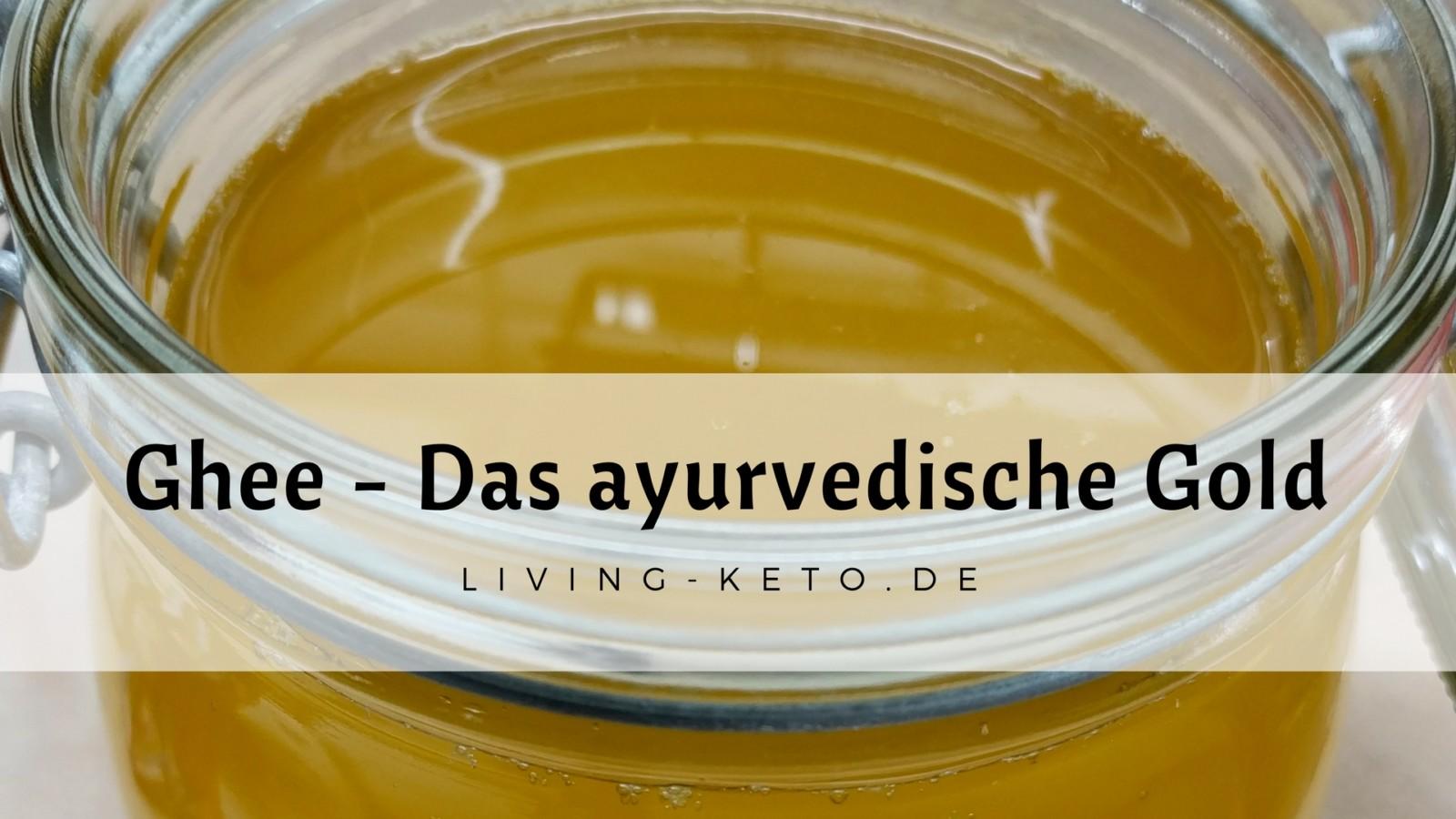 Ghee Butter – Das ayurvedische Gold