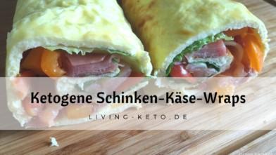 Ketogene Schinken-Käse-Wraps