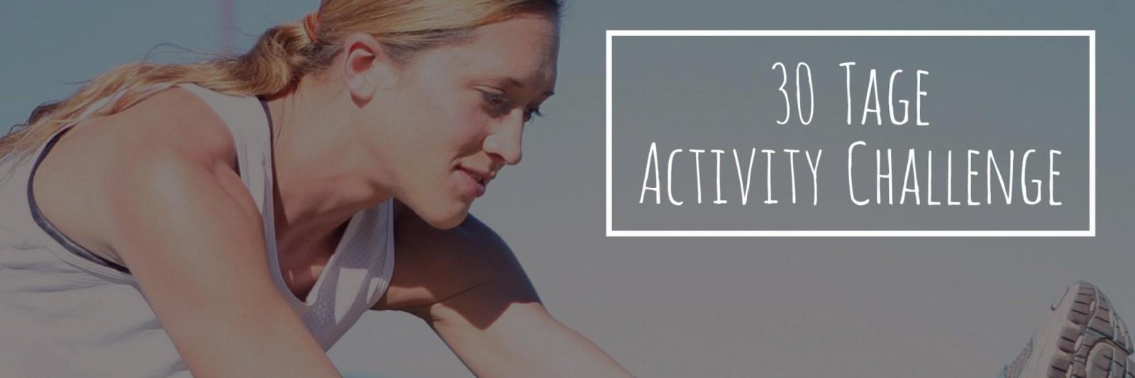 Meine 30 Tage Activity Challenge