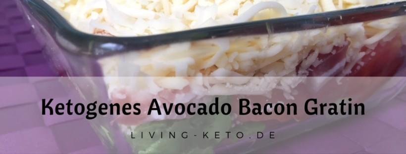 Ketogenes Avocado Bacon Gratin