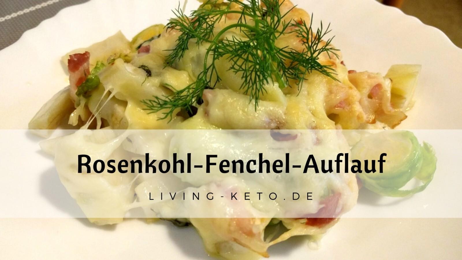 Rosenkohl-Fenchel-Auflauf ketogen