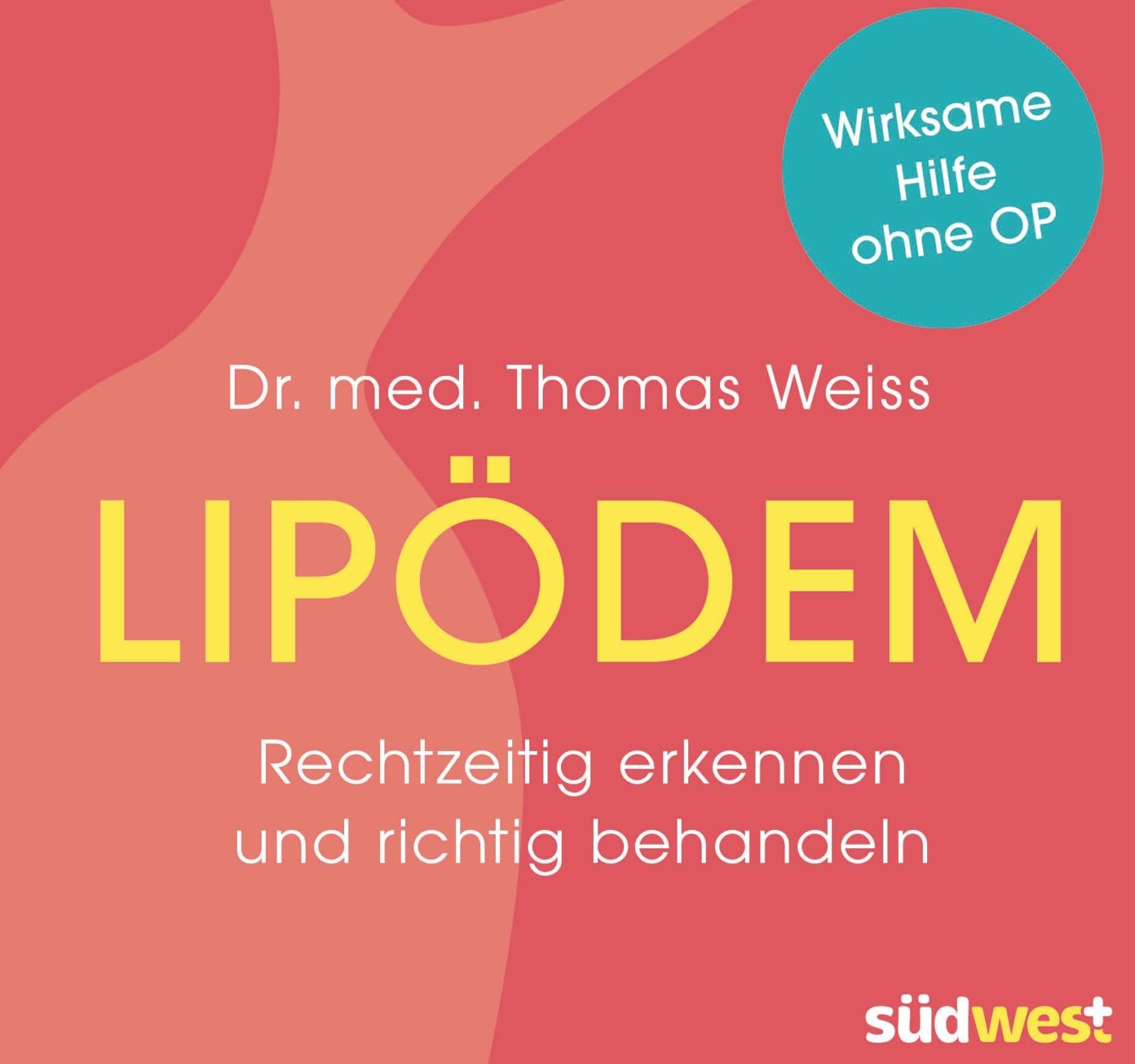 Lipödem: Rechtzeitig erkennen und behandeln [Rezension]