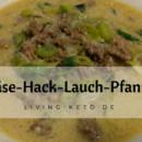 Käse-Hack-Lauch-Pfanne