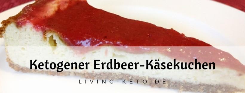Ketogener Erdbeer-Käsekuchen