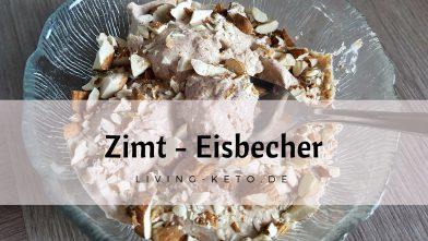 Zimt-Eisbecher – ketogen und low carb