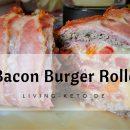 Bacon Burger Rolle