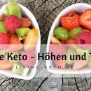 2 Jahre Keto (Teil 2) - Höhen und Tiefen