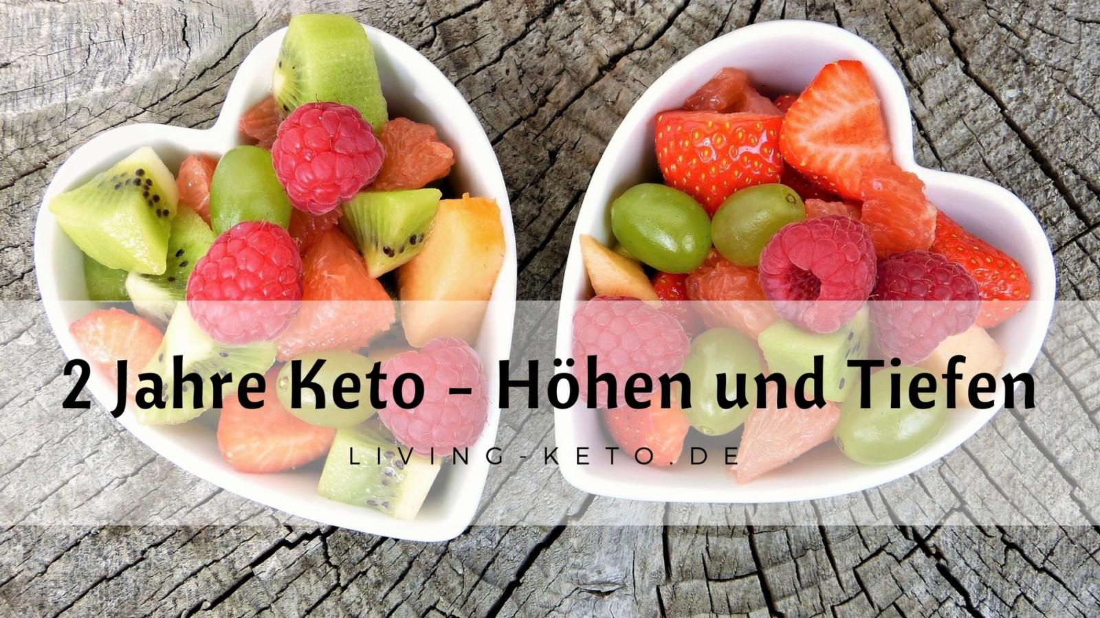 2 Jahre Keto (Teil 2) – Höhen und Tiefen