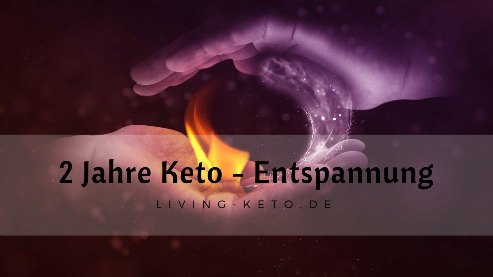 2 Jahre Keto (Teil 3) – Sport und Entspannung