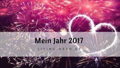 Mein Jahr 2017 – Neues Jahr, neues ICH (1)