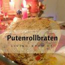 Putenrollbraten