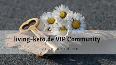 living-keto.de VIP Community – Sei dabei!