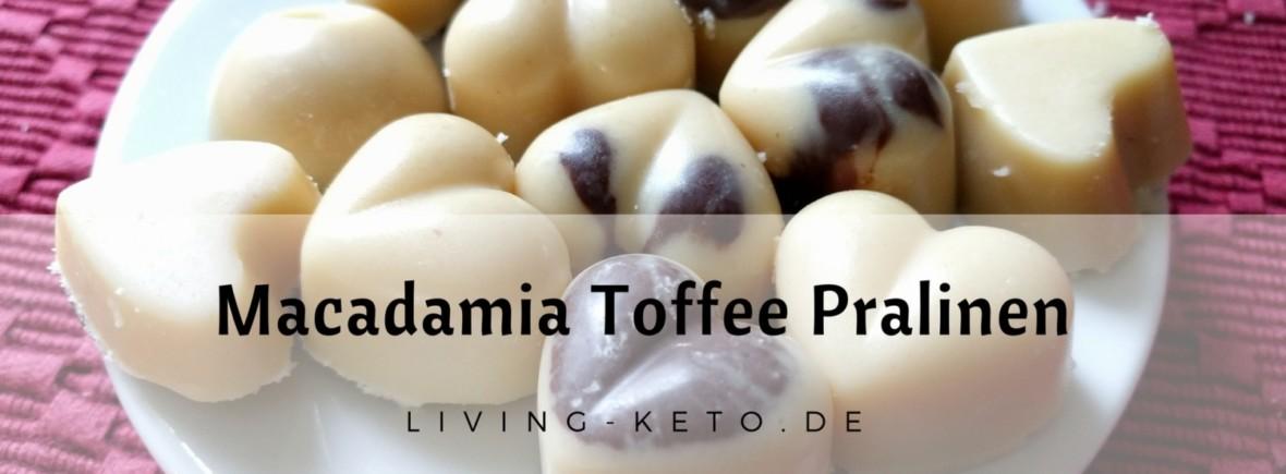 Macadamia Toffee Pralinen ketogen lowcarb
