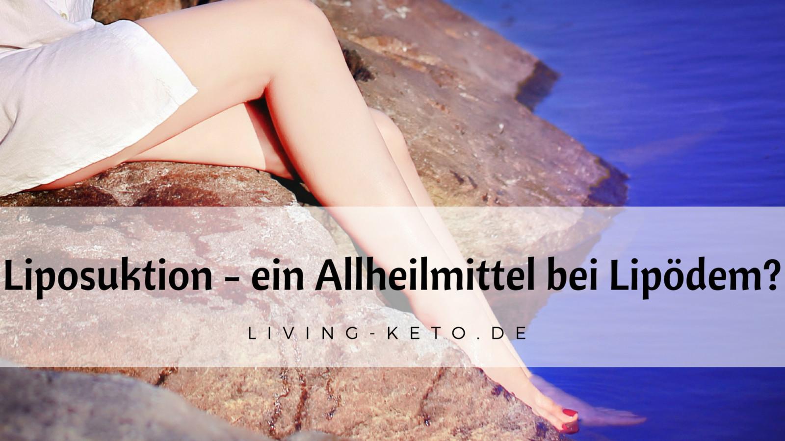 Liposuktion – ein Allheilmittel bei Lipödem?