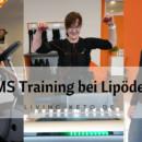 EMS Training mit Lipödem - was bringt es?