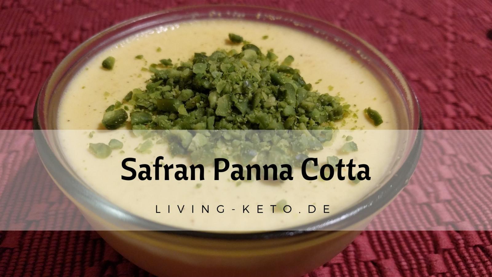 Safran Panna Cotta – ein ketogenes Dessert
