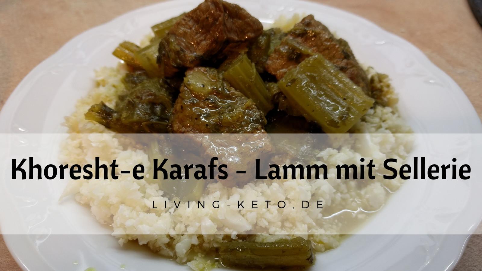 Khoresht-e Karafs – خورشته کرفس  – Lamm mit Sellerie