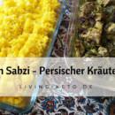 Ghormeh Sabzi - Persischer Kräutereintopf mit Lamm