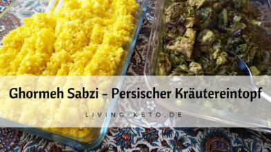 Ghormeh Sabzi – Persischer Kräutereintopf mit Lamm