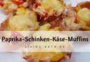 Paprika Schinken Salami Käse Muffins